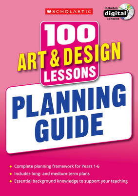 100 Art & Design Lessons: Planning Guide by Julia Stanton, Laurence Keel