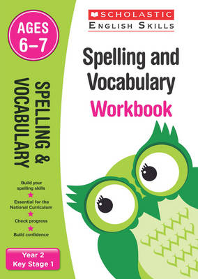 Spelling and Vocabulary Workbook (Year 2) by Sarah Snashall