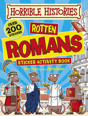 Rotten Romans by Terry Deary