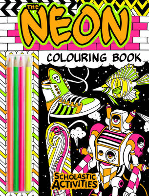 The Neon Colouring Book by Andy Council