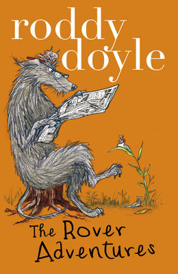 Roddy Doyle Bind-up: the Giggler Treatment, Rover Saves Christmas, the Meanwhile Adventures by Roddy Doyle