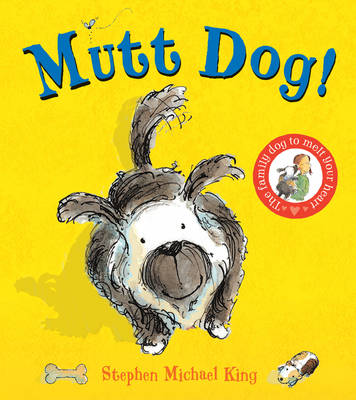 Mutt Dog by Stephen Michael King