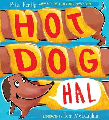 Hot Dog Hal by Peter Bently