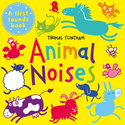 Animal Noises by Thomas Flintham