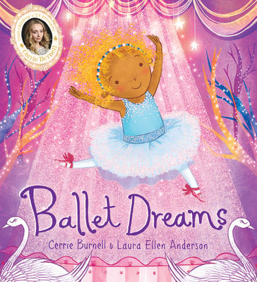 Ballet Dreams by Cerrie Burnell