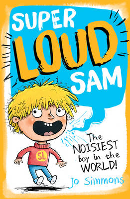 Super-Loud Sam by Jo Simmons