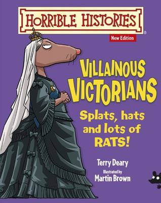Villainous Victorians by Terry Deary