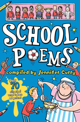 School Poems by Jennifer Curry