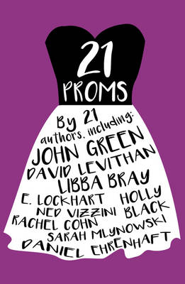 21 Proms by David Levithan, Daniel Ehrenhaft