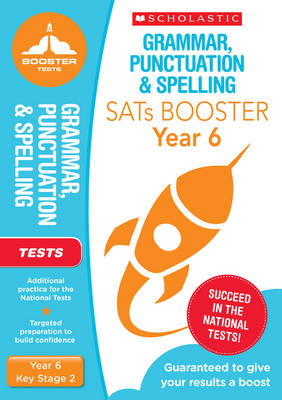 Grammar, Punctuation and Spelling Test (Year 6) by Graham Fletcher, Lesley Fletcher