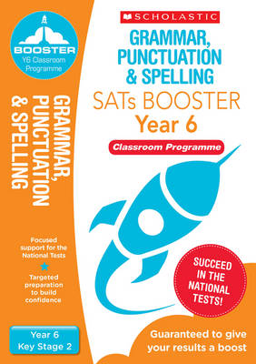 Grammar, Punctuation & Spelling Pack (Year 6) Classroom Programme by Lesley Fletcher, Shelley Welsh
