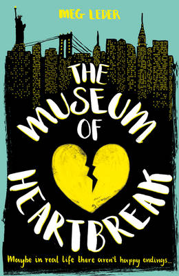 The Museum of Heartbreak by Meg Leder