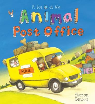 A Day at the Animal Post Office by Sharon Rentta