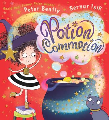 Potion Commotion by Peter Bently