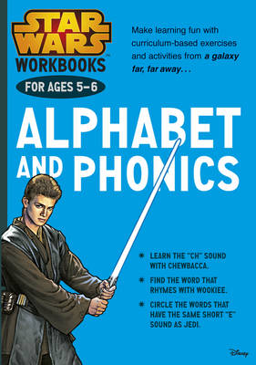 Star Wars Workbooks: Alphabet and Phonics Ages 5-6 by