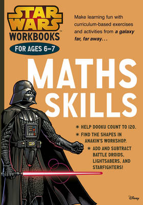 Star Wars Workbooks: Maths Skills Ages 6-7 by Scholastic