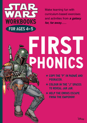 Star Wars Workbooks: First Phonics - Ages 4-5 by Scholastic