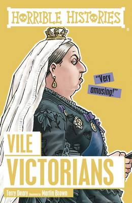 Vile Victorians by Terry Deary, Martin Brown