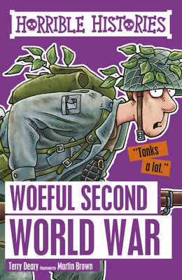 Woeful Second World War by Terry Deary, Martin Brown