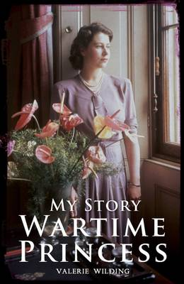 A Wartime Princess by Valerie Wilding