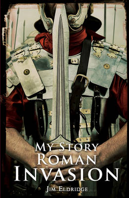 Roman Invasion by Jim Eldridge