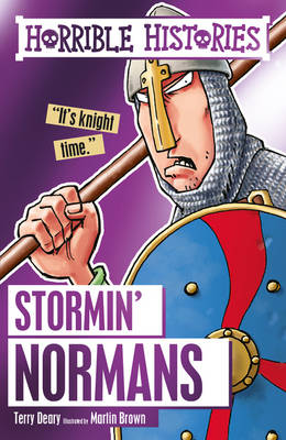 Stormin' Normans by Terry Deary, Martin Brown