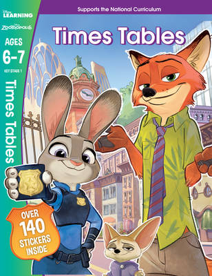 Zootropolis - Times Tables, Ages 6-7 by