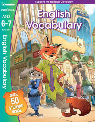 Zootropolis - English Vocabulary, Ages 6-7 by