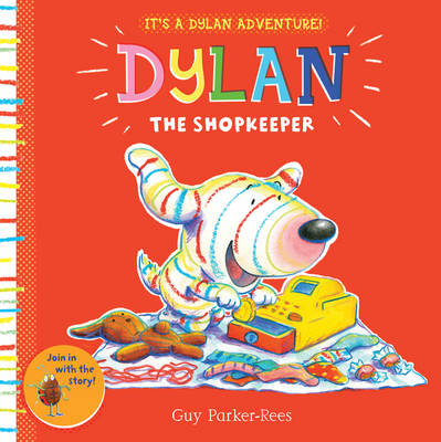 Dylan the Shopkeeper by Guy Parker-Rees