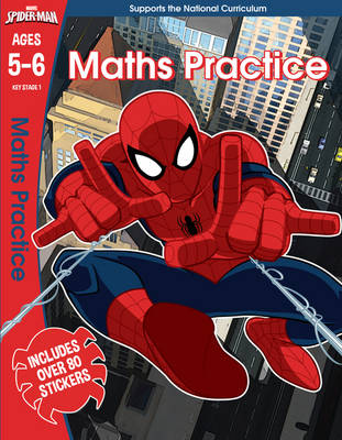 Spider-Man: Maths Practice, Ages 5-6 by Scholastic