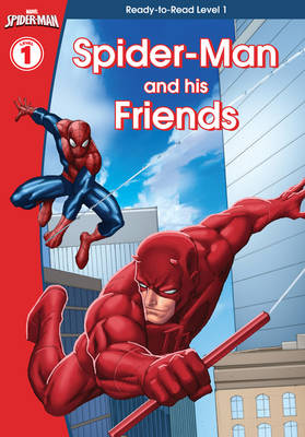 Spider-Man and His Friends by Scholastic