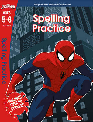 Spider-Man: Spelling, Ages 5-6 by Scholastic