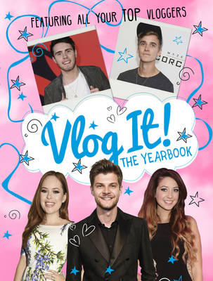 Vlog it! The Yearbook by Scholastic