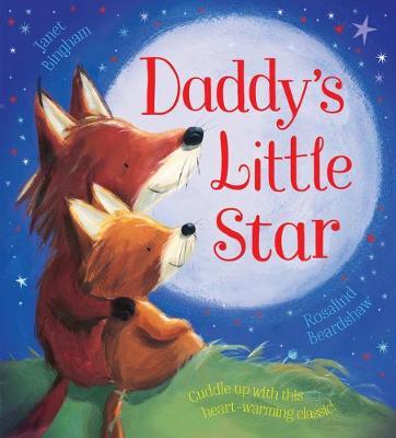 Daddy's Little Star by Janet Bingham