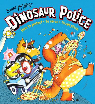 Dinosaur Police by Sarah McIntyre