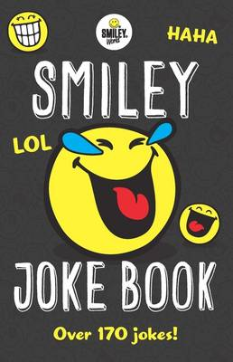 Smiley World: Smiley Joke Book by Sally Smiley