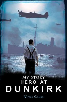 Hero at Dunkirk by Vince Cross