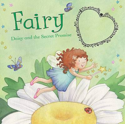 Fairy Daisy and the Secret Promise by