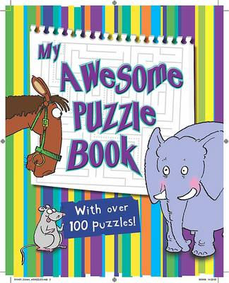 Junior Puzzle Books My Awesome Puzzle Book by