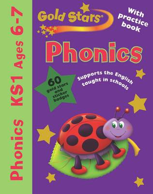 Gold Stars Pack (Workbook and Practice Book) Phonics 6-7 by