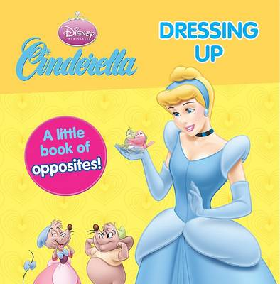 Disney Mini Board Books - Princess - Cinderella Dressing Up by