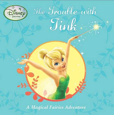 Disney Stories Trouble with Tink Fairies by