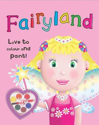 Colour and Paint Fairyland by