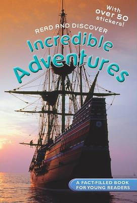 Reference Readers Incredible Adventures by