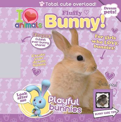 I Love Animals Fluffy Bunny by