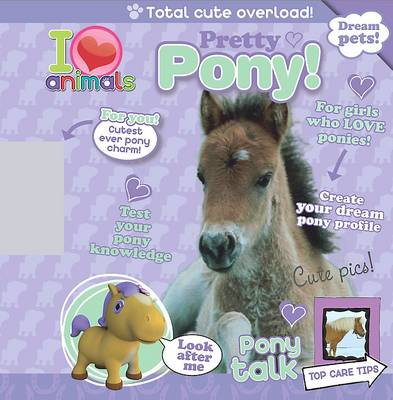 I Love Animals Pretty Pony by