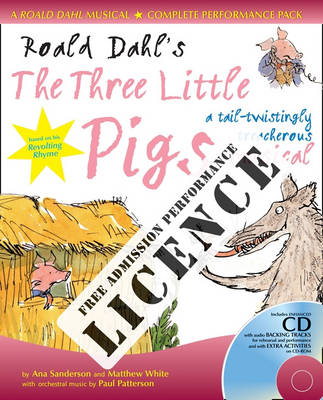Roald Dahl's the Three Little Pigs Performance Licence (No Admission Fee) For Public Performances at Which No Admission Fee is Charged by