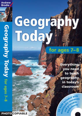 Geography Today 7-8 by Andrew Brodie
