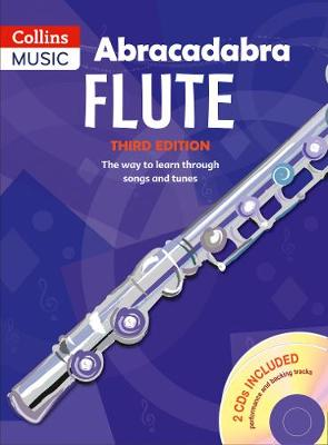 Abracadabra Flute The Way to Learn Through Songs and Tunes by Malcolm Pollock