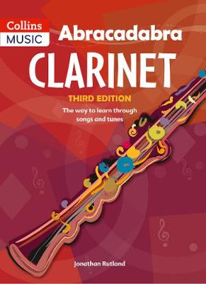 Abracadabra Clarinet (Pupil's Book) The Way to Learn Through Songs and Tunes by Jonathan Rutland